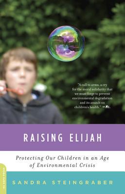 Raising Elijah By Steingraber, Sandra